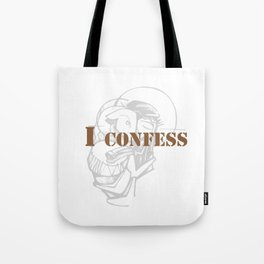 Awesome & Great Confess Tshirt I confess Tote Bag
