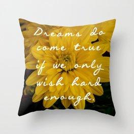 Dreams do come true Peter Pan Throw Pillow