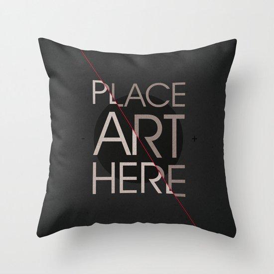 The Art Placeholder Throw Pillow