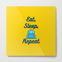 Eat, Sleep, Travel, Repeat Metal Print