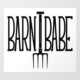 Barn Babe Art Print