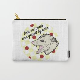 Let's Eat Trash Carry-All Pouch