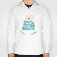 typewriter Hoodies featuring typewriter by WreckThisGirl