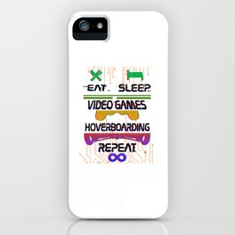Funny Eat Sleep Video Games Hoverboarding Repeat Gamer iPhone Case