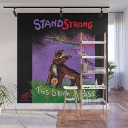 STAND STRONG: This Storm Will Pass Wall Mural