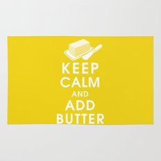 Keep Calm and Add Butter Rug