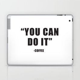 You can do it Laptop & iPad Skin