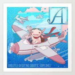 Axolotls Aviating Aquatic Airplanes Art Print