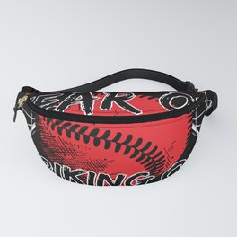 Baseball Never Let The Fear Of Striking Out Fanny Pack