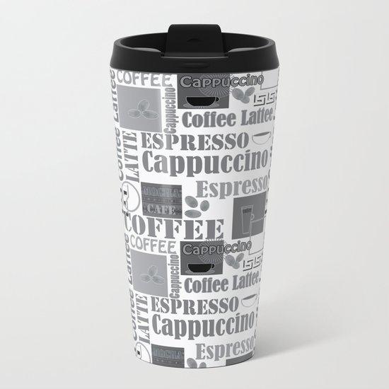 "Black and white pattern. ""Favourite coffee "" Metal Travel Mug"
