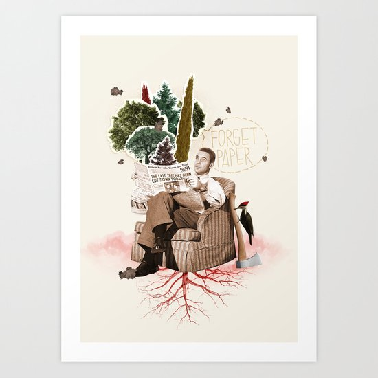 FORGET PAPER Art Print