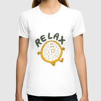 relax T-shirts featuring Relax by Vaughn Fender
