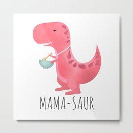 Mama-saur Metal Print
