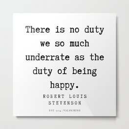 45  | Robert Louis Stevenson Quotes | 200113 Metal Print