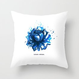Inhale. Exhale. Blue Rose Watercolor Throw Pillow