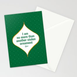 I am no more than another stolen ornament Stationery Cards