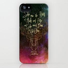 She was the heir of ash and fire and she would bow to no one. Aelin iPhone Case
