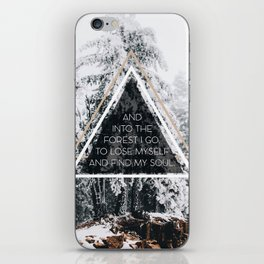 Into the forest I go iPhone Skin