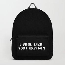 I Feel like 2007 Britney Backpack