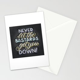 Never Let The Bastards Get You Down - Schitt's Creek Quote Stationery Cards