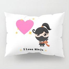 I love Ninja Pillow Sham