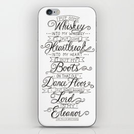 Whiskey In My Whiskey iPhone Skin