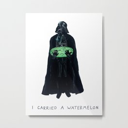 Vader Carries A Watermelon Metal Print
