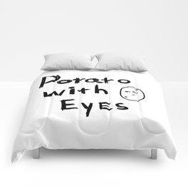 Potato With Eyes Comforters