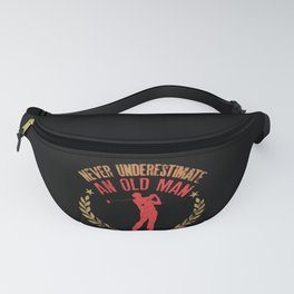 Mens Never Underestimate An Old Man Who Plays Golf Funny Gift Fanny Pack