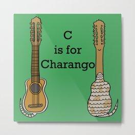 C is for Charango Metal Print