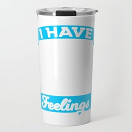 """A Drinking Tee For Bartenders """"I Have Mixed Drinks About Feelings""""  T-shirt Design Pub Alcohol Travel Mug"""