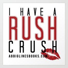 Rush Crush Art Print