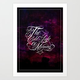 In the cold light of morning Art Print