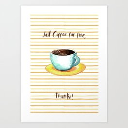 Jus Coffee Art Print