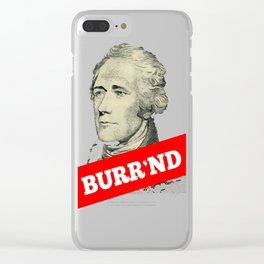 Burr'nd Clear iPhone Case
