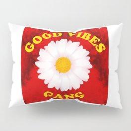 Good Vibes Gang Pillow Sham