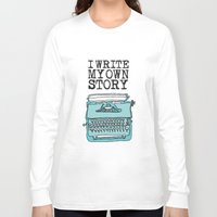 write Long Sleeve T-shirts featuring I Write  by Kendra Amy Allen