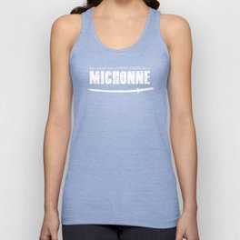 In a World full of Princesses, be a Michonne Unisex Tank Top