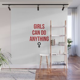 Girls Can Do Anything Wall Mural