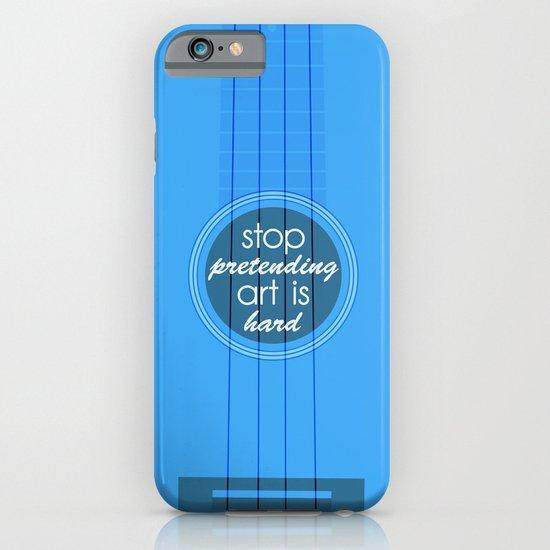 Stop pretending art is hard (blue) iPhone & iPod Case