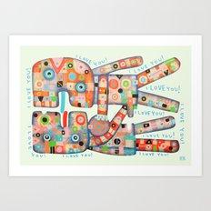 I Love You! Art Print
