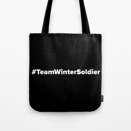 #TeamWinterSoldier Hashtag Team Winter Soldier Tote Bag