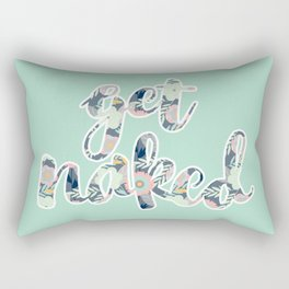 Get Naked (seafoam green) Rectangular Pillow
