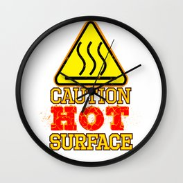 Hot Surface Sign , Warning sign , Caution Sign Wall Clock