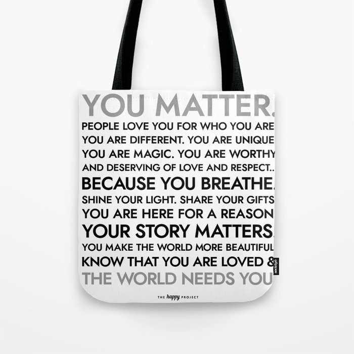 You Matter Poster Tote Bag
