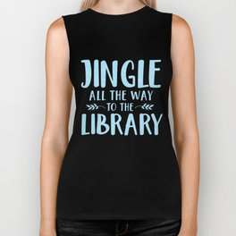 Jingle All The Way To The Library (Blue) Biker Tank