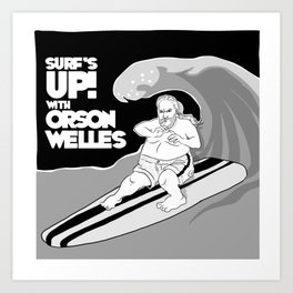 Surf's Up with Orson! Art Print