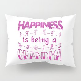 Happiness is Being a GRANDMA Pillow Sham