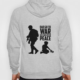 Dad go to War Hoody