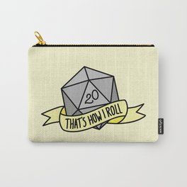 That's How I Roll D20 Carry-All Pouch